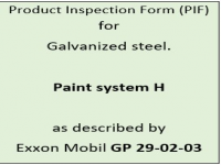 Product inspection form (PIF) for paint system H as described by Exxon Mobil GP 29-02-03.